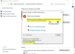 Windows Backup error 0x800700E1, Operation did not complete successfully 0x800700E1-Operation-did-not-complete-successfully-300x214.jpg