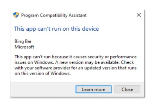 Program Compatibility Assistant - This app can't run on this device. - Bing Bar – Microsoft. 13f0244a-e1c8-4fc4-8f54-0ec527f068a3?upload=true.jpg