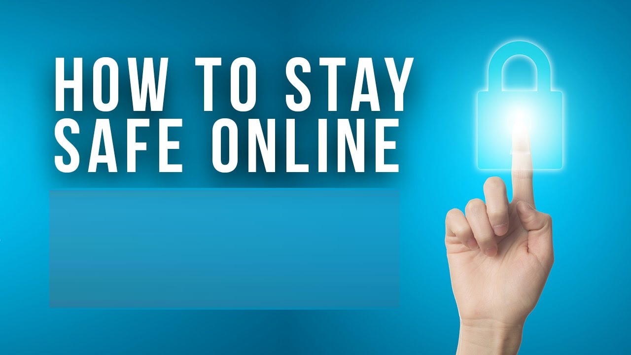 How to Stay Safe Online 2Yb8amb.png