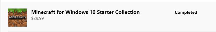 Unable to install Minecraft for Windows 10 Starter Collection 3027c4e7-cda3-4dc7-aa53-d260753c4f53?upload=true.png