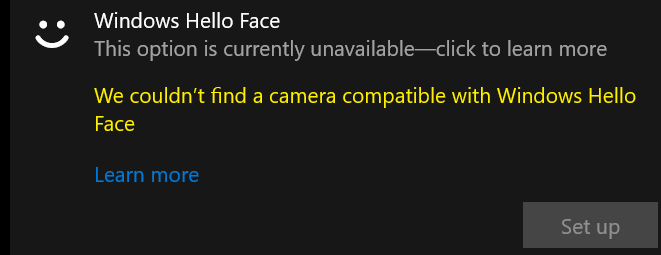 Windows Hello Face option unavailable 356a8d46-8a28-4b24-836a-8a21e8cd2408?upload=true.png