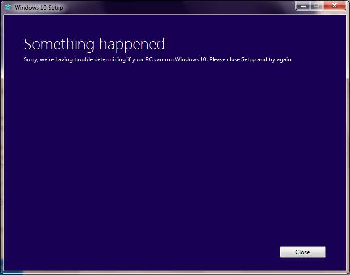 Sorry, we're having trouble determining if your PC can run Windows 10 3fef9734-0817-4ca1-b5f5-91c8b9859ce6.png