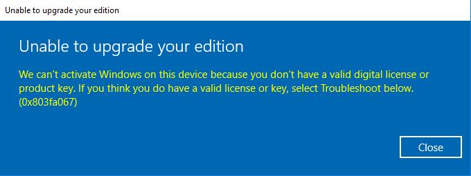 Windows 10 Home upgrade error 0x803fa067 574a0780-b361-4fab-b417-a3cf67b6ba94?upload=true.png