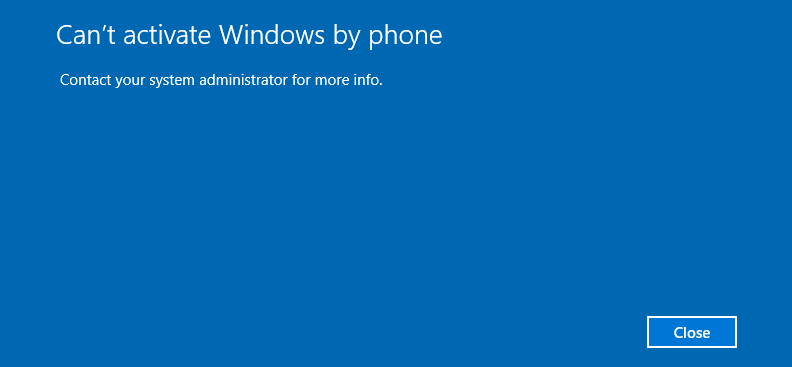 Can't activate Windows by Phone contact your administrator for more info. If I go to run... 59539100-4dc7-4e21-9335-bb2bd3f24828?upload=true.png