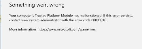 Computer's Trusted Platform Module has malfunctioned