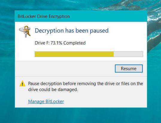 Bitlocker decryption paused at 73.1% and stuck 96b5a84c-3dbb-4edf-b678-555c3eb7c376?upload=true.png