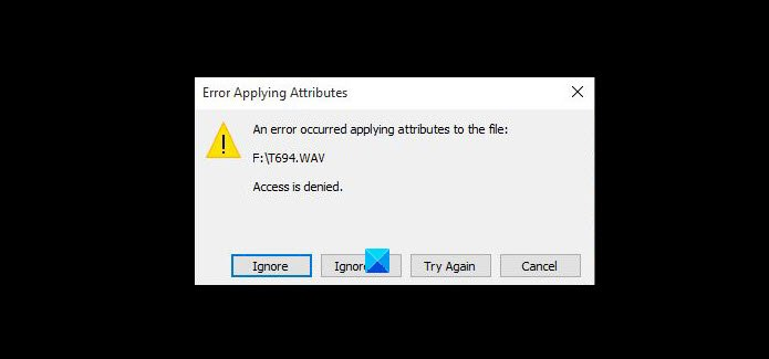 An error occurred applying attributes to the file in Windows 10 An-error-occurred-applying-attributes-to-the-file.jpg