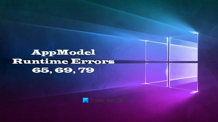 Fix AppModel Runtime Errors 65, 69, and 79 AppModel-Runtime-Errors-65-69-and-79.jpg