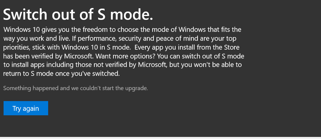Switch out of S mode is not working, kindly assist b3587211-2d6a-4035-8065-d2f5a53bafc2?upload=true.png