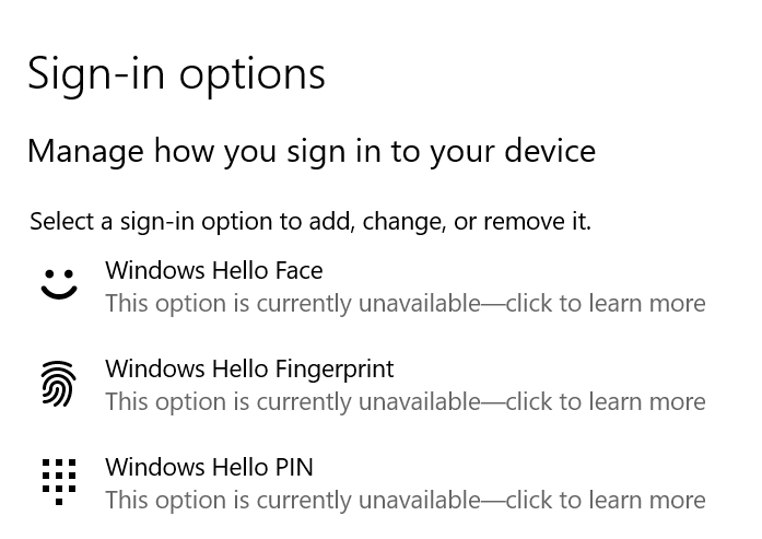 "Windows Hello Face, Fingerprint, and PIN ""this option is currently unavailable"" ba57e27e-1953-4066-85d7-8ee700e66db7?upload=true.png"