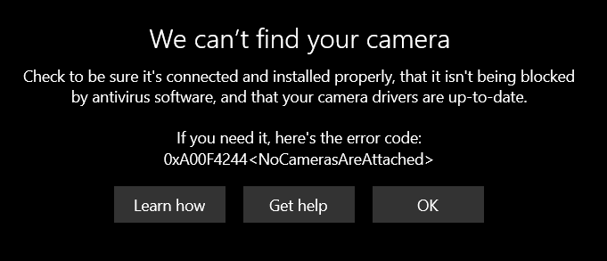 Error Message - We cannot find your camera....... if needed it, here is the error code... c6652754-456c-4381-b2b0-82decac73b58?upload=true.png