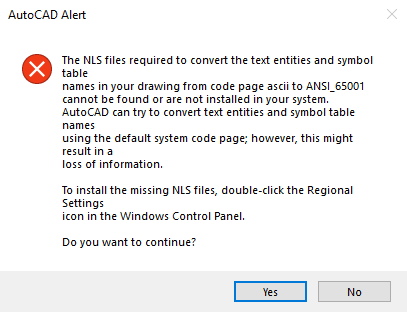 Error message when try to open .dwg file (AutoCAD), Missing NLS files. c8f362b4-1d66-4c7d-b913-ec1846f843d9?upload=true.png
