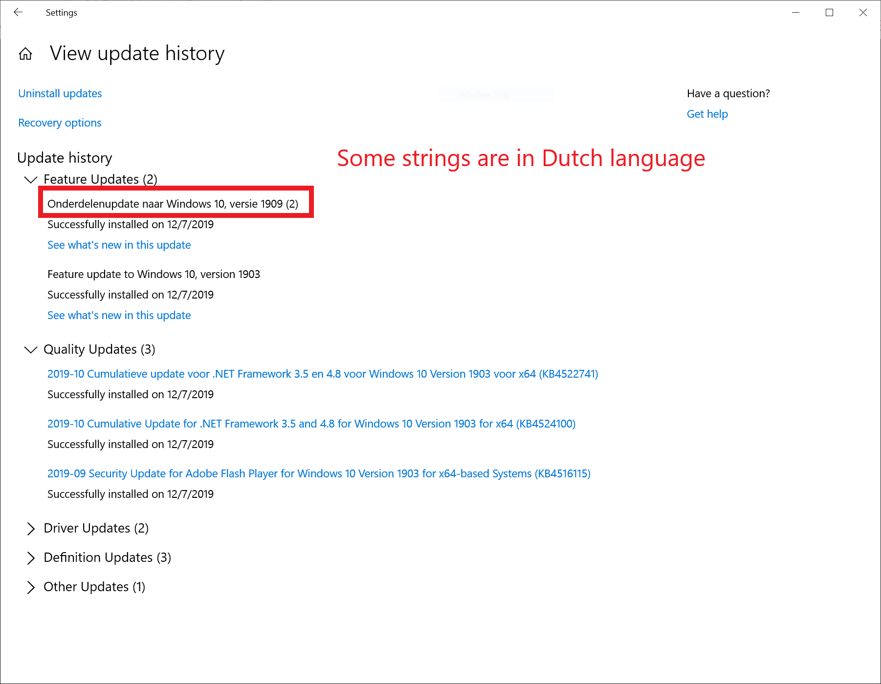 Potential Bug - Windows 10/1909 showing some Dutch strings in OS UI despite language being... cd86c34d-daf8-40e0-a5e7-9a65131d1ecd?upload=true.png