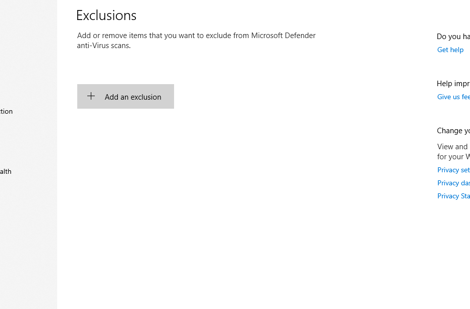 I can't add an Exclusion in Windows Defender d54cfe63-a69a-4439-8f9e-c8d84b2dd939?upload=true.png