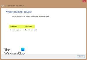 Fix error 0x8007000d when installing, upgrading, updating or activating Windows 10 Error-0x8007000d-when-activating-Windows-10-300x209.jpg