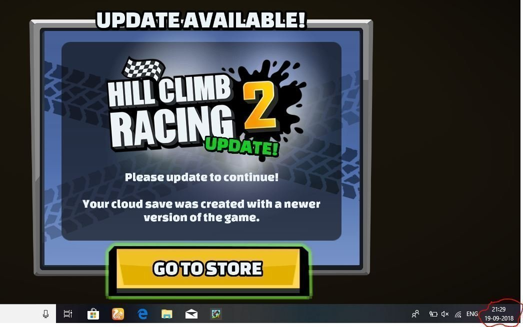 Hill Climb Racing 2 is showing go to store option, but it is aldready updated fc408516-baf4-43bc-8883-5539f8da15d7?upload=true.jpg