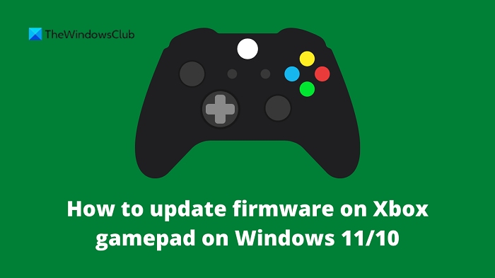 How to update firmware on Xbox gamepad on Windows 11/10 How-to-update-firmware-on-Xbox-gamepad.png