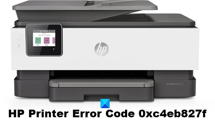 Fix HP Printer Error Code 0xc4eb827f on Windows 10 HP-Printer-Error-Code-0xc4eb827f.jpg