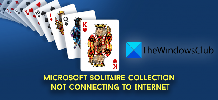 Microsoft Solitaire Collection not connecting to Internet Microsoft-Solitaire-Internet-Connection.png