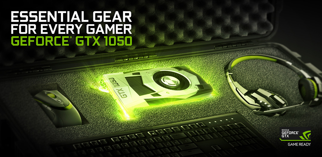 What is the equivalent AMD version of a GeForce GTX 1050 Ti? NVIDIA-GTX-1050-Essential-Gear-Every-Gamer.jpg