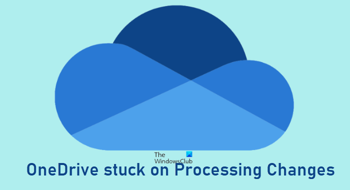 Fix OneDrive stuck on Processing Changes OneDrive-stuck-on-Processing-Changes-2.png