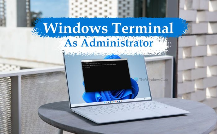 How to open Windows Terminal as administrator in Windows 11 open-windows-terminal-administrator-windows-11-3.jpg