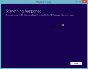 Sorry, we're having trouble determining if your PC can run Windows 10 Sorry-we're-having-trouble-determining-if-your-PC-can-run-Windows-10-300x235.png
