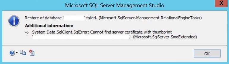 Fix: Cannot find server certificate with thumbprint while restoring SQL database sqlrestoretde.jpg