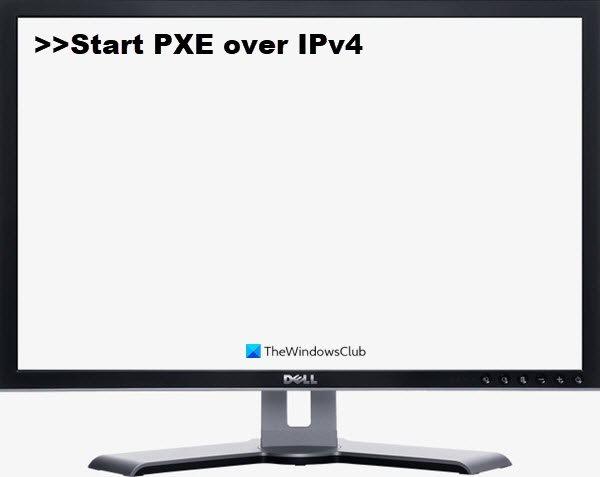 How to fix Start PXE over IPv4 in Windows 11/10 Start-PXE-over-IPv4.jpg