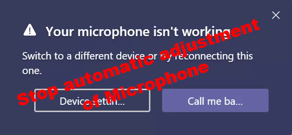 How to stop Microphone from auto-adjusting in Windows 10 Stop-automatic-adjustment-of-Microphone.png