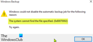 The system cannot find the file specified (0x80070002) The-system-cannot-find-the-file-specified-0x80070002-during-back-up-operation-300x135.png