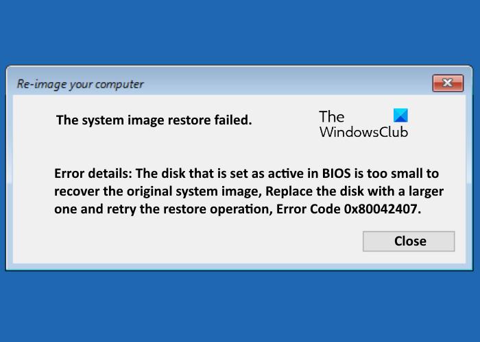 The system image restore failed, error code 0x80042407 the-system-image-restore-failed.png